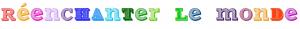Logo réenchanterlemonde