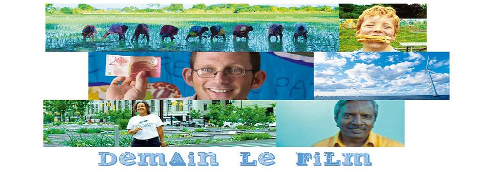 """Demain"" Le Film !"